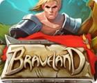Braveland oyunu