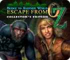 Bridge to Another World: Escape From Oz Collector's Edition oyunu