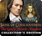 Brink of Consciousness: The Lonely Hearts Murders Collector's Edition oyunu