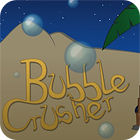 Bubble Crusher oyunu