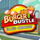 Burger Bustle: Ellie's Organics oyunu