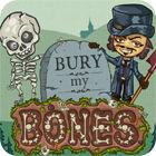 Bury My Bones oyunu