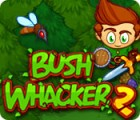 Bush Whacker 2 oyunu