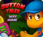 Button Tales: Way Home oyunu