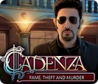 Cadenza: Fame, Theft and Murder oyunu
