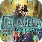 Calavera: The Day of the Dead oyunu