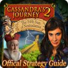 Cassandra's Journey 2: The Fifth Sun of Nostradamus Strategy Guide oyunu