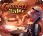 Cavemen Tales oyunu