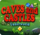 Caves And Castles: Underworld oyunu