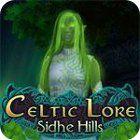 Celtic Lore: Sidhe Hills oyunu