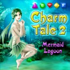 Charm Tale 2: Mermaid Lagoon oyunu