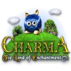 Charma: The Land of Enchantment oyunu