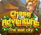 Chase for Adventure: The Lost City oyunu