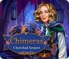 Chimeras: Cherished Serpent oyunu