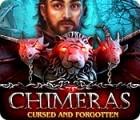Chimeras: Cursed and Forgotten oyunu