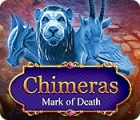 Chimeras: Mark of Death oyunu