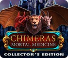 Chimeras: Mortal Medicine Collector's Edition oyunu