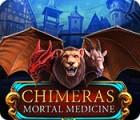 Chimeras: Mortal Medicine oyunu