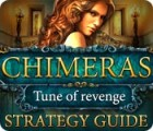 Chimeras: Tune Of Revenge Strategy Guide oyunu