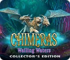 Chimeras: Wailing Waters Collector's Edition oyunu
