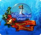 The Christmas Spirit: Mother Goose's Untold Tales oyunu