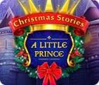 Christmas Stories: A Little Prince oyunu