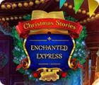 Christmas Stories: Enchanted Express oyunu
