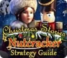 Christmas Stories: Nutcracker Strategy Guide oyunu