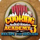 Cooking Academy 3: Recipe for Success oyunu