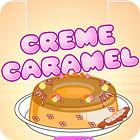Creme Caramel oyunu