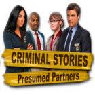 Criminal Stories: Presumed Partners oyunu