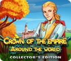 Crown Of The Empire: Around the World Collector's Edition oyunu