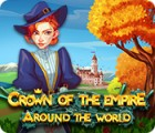 Crown Of The Empire: Around The World oyunu