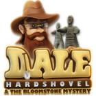 Dale Hardshovel and the Bloomstone Mystery oyunu