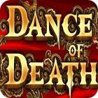 Dance of Death oyunu
