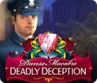 Danse Macabre: Deadly Deception Collector's Edition oyunu