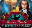Danse Macabre: Florentine Elegy oyunu