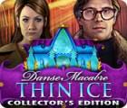 Danse Macabre: Thin Ice Collector's Edition oyunu