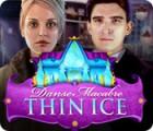 Danse Macabre: Thin Ice oyunu
