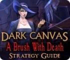Dark Canvas: A Brush With Death Strategy Guide oyunu