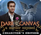 Dark Canvas: A Murder Exposed Collector's Edition oyunu