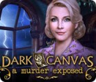 Dark Canvas: A Murder Exposed oyunu