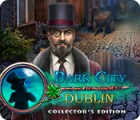 Dark City: Dublin Collector's Edition oyunu