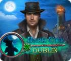Dark City: Dublin oyunu