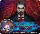 Dark City: Vienna Collector's Edition oyunu