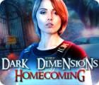 Dark Dimensions: Homecoming Collector's Edition oyunu
