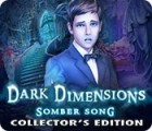 Dark Dimensions: Somber Song Collector's Edition oyunu