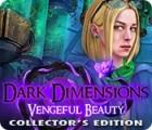 Dark Dimensions: Vengeful Beauty Collector's Edition oyunu
