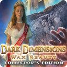 Dark Dimensions: Wax Beauty Collector's Edition oyunu