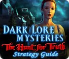 Dark Lore Mysteries: The Hunt for Truth Strategy Guide oyunu